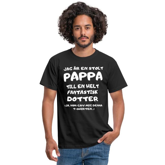 T-shirt - Jag är en stolt pappa till en helt fantastisk dotter (ja, hon gav mig denna t-shirten...) Image