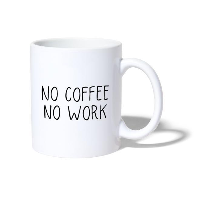 No coffee no work - Mugg Image