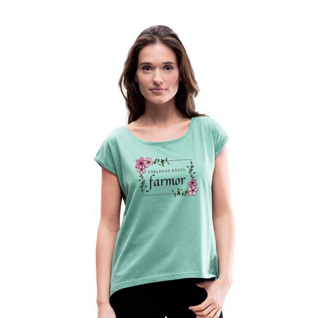 T-shirt med upprullade ärmar - Världens bästa farmor Image